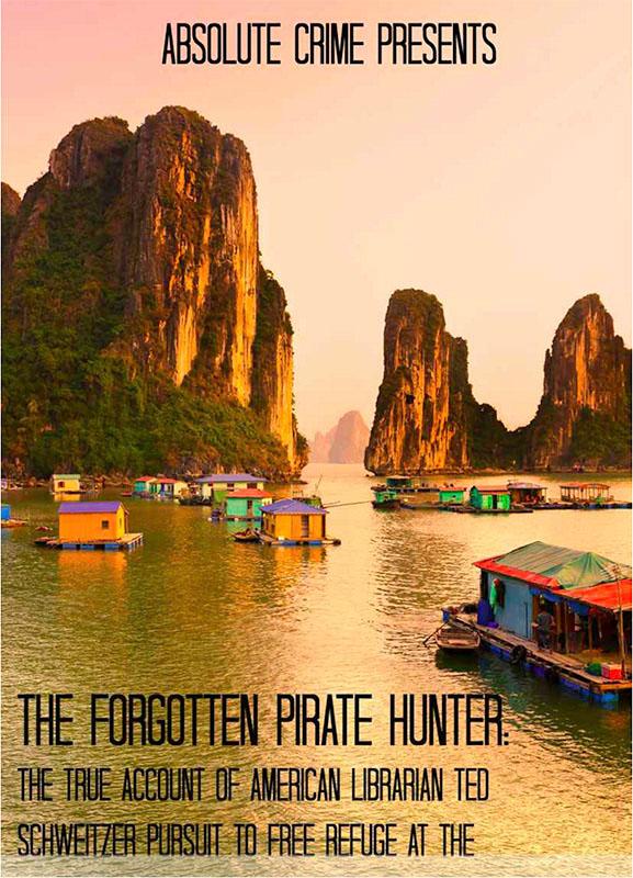 The forgotten pirate hunter